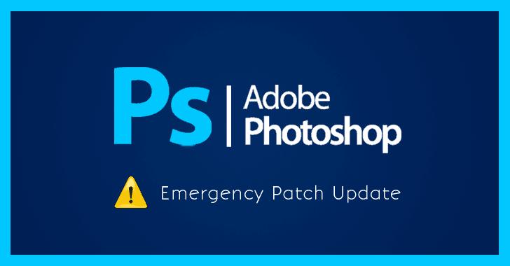 پچ اضطراری برای دو آسیبپذیری بحرانی در Photoshop CC منتشر شد