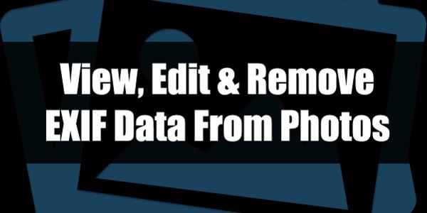 داده Exif چیست و چگونه آن را حذف کنیم ؟