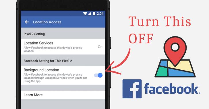 چگونه اپلیکیشن فیسبوک را از گردآوری اطلاعات موقعیت و مکانتان متوقف کنید