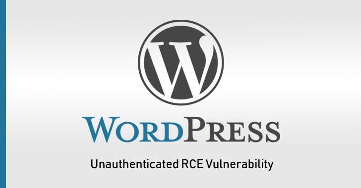 ضعف امنیتی جدید وردپرس به هکر مخرب از راه دور و بدون احراز هویت امکان اجرای کد را میدهد
